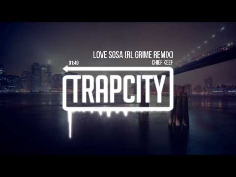 Chief Keef - Love Sosa (RL Grime Remix) (видео)