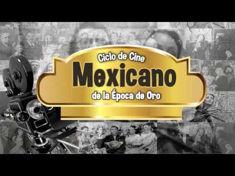 Ciclo de Cine Mexicano de la Época de Oro