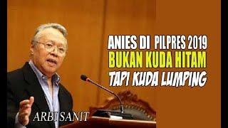 Video ARBI SNIT....Anies di Pilpres 2019 Bukan Kuda Hitam tapi Kuda Lumping MP3, 3GP, MP4, WEBM, AVI, FLV Desember 2017