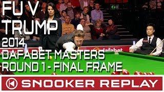 Judd Trump V Marco Fu 2014 Dafabet Masters Round One
