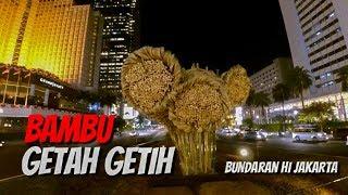 Video Bambu Getah Getih Bundaran HI Jakarta MP3, 3GP, MP4, WEBM, AVI, FLV Agustus 2018