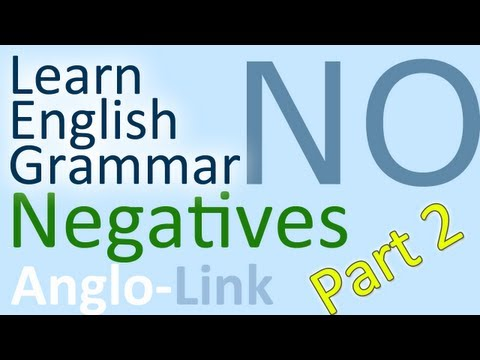 Negatives - Learn English Grammar (Part 2)