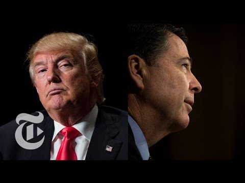 Decoding The Donald Trump-James Comey Saga | The New York Times