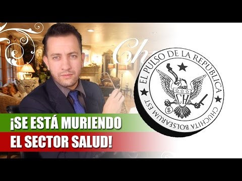 ¡SE ESTÁ MURIENDO EL SECTOR SALUD! – EL PULSO DE LA REPÚBLICA