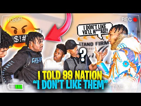 I DON'T LIKE Y'ALL PRANK ON 99 NATION **Didn't end well**