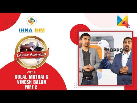 Career Australia | M4TV | Sulal Mathai | Vinesh Balan | Part 2 | IHNA | IHM