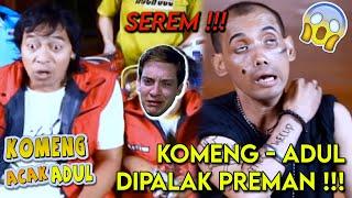 Video Preman Cap Layangan Singit | KOMENG ACAK ADUL eps 3  (1/5) MP3, 3GP, MP4, WEBM, AVI, FLV November 2018