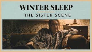 Winter Sleep – The Sister Scene