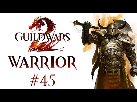 Guild Wars 2 – Human Warrior – Part 45 – Gameplay Walkthrough