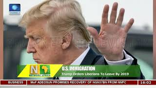 Trump Orders Liberians To Leave By 2019