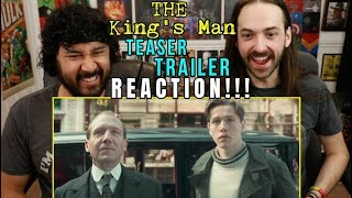 THE KING'S MAN | Teaser TRAILER - REACTION!!! (Kingsman Prequel) by The Reel Rejects