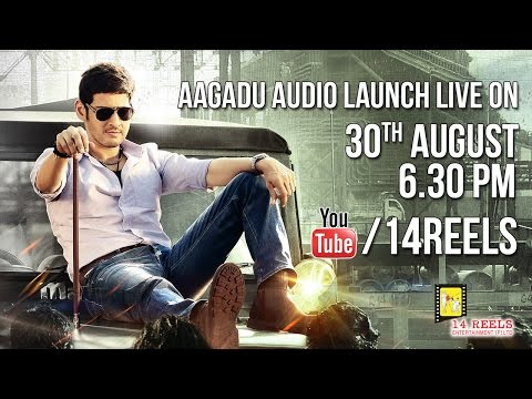 live - Movie : AAGADU Starring:Super Star Mahesh, Tamannaah, Director: Srinu Vaitla, Producer: Ram Achanta, Gopichand Achanta, Anil Sunkara Studio: 14 Reels Entertainment Pvt Ltd.