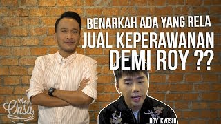 Video Chit-Chat Bensu -- Benarkah ada yang Rela Jual Keperwanan Demi Roy kyoshi ? MP3, 3GP, MP4, WEBM, AVI, FLV Mei 2019