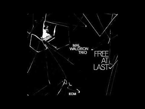 Mal Waldron - Free at Last - Rat Now online metal music video by MAL WALDRON