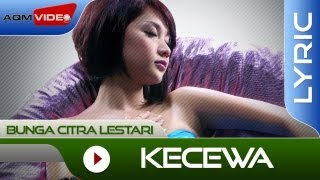 Video Bunga Citra Lestari - Kecewa | Official Lyric Video MP3, 3GP, MP4, WEBM, AVI, FLV November 2017