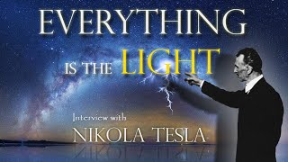Everything is the Light – Hidden Interview with Nikola Tesla - FULL INTERVIEW  - Narrated By: Gary Lite  Read the full article here: http://369news.net/2015/11/01/nikola-tesla-everything-is-the-light-interview-with-nikola-tesla-from-1899/Part of this interview is dedicated to Tesla's critics on Einstein's theory of relativity that discards the ether as energy. I have proved in the new Theory of the Universal Law why Einstein's theory of relativity is entirely wrong and why there is no vacuum (void), and that everything is energy. Thus I confirm Tesla's ideas as expressed in this interview.Nikola Tesla Inventions