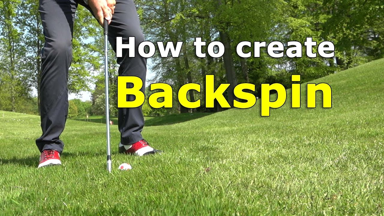 5 tips to create backspin on a chip shot