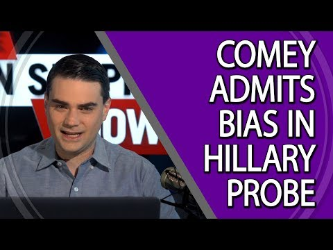 Comey Admits Bias In Hillary Probe