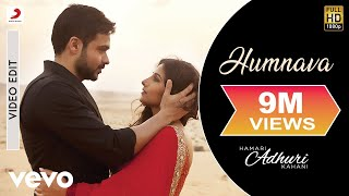Hamari Adhuri Kahani (Movie Song - Humnava) ft. Emraan Hashmi and Vidya Balan