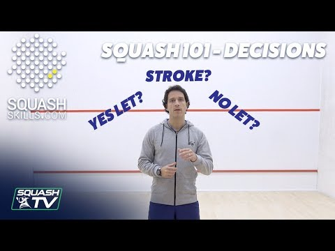 Squash 101 - What is a: Stroke / Yes Let / No Let?