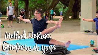 Method DeRose: benefícios do yoga