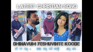Video Dinavum Yeshuvinte Koode | 4k Malayalam - Tamil Christian Song | Ebey Wilson | Pr. Rajesh Elappara MP3, 3GP, MP4, WEBM, AVI, FLV April 2019