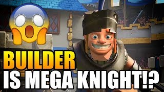 Video Clash of Clans   BUILDER IS MEGA KNIGHT Conspiracy Theory!   Missing Builder Found in Clash Royale MP3, 3GP, MP4, WEBM, AVI, FLV Oktober 2017