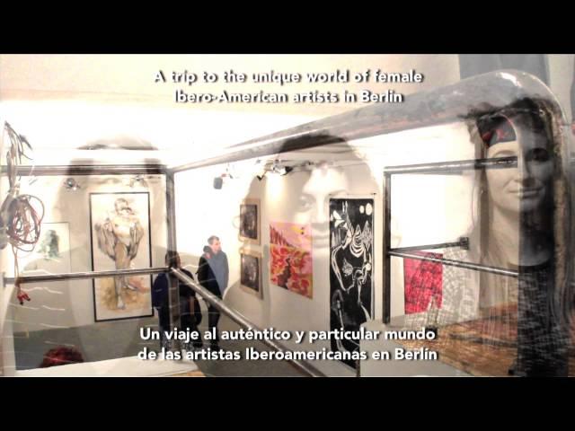 Video - Festival von iberoamerikanischen Künstlerinnen in Berlin - FIEBER FESTIVAL