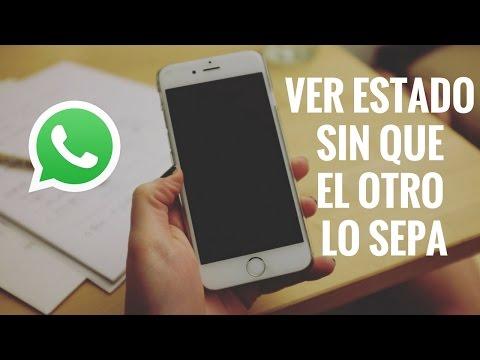 Status bonitos para Whatsapp - Truco: Cómo ver un estado de Whatsapp sin que el otro lo sepa