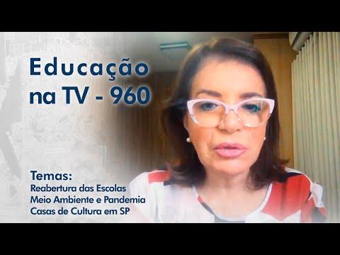 Reabertura das Escolas | Meio Ambiente e Pandemia | Casas de Cultura em SP