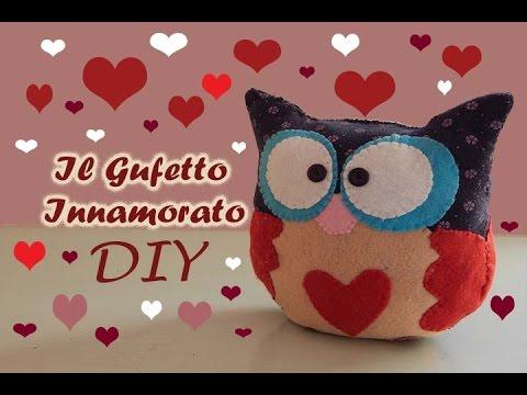 diy idee regalo san valentino - gufetto innamorato