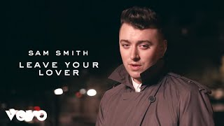 Sam Smith - Leave Your Lover