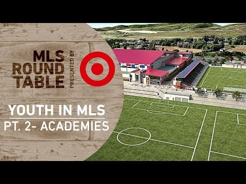 MLS Academy System | Round Table Pres. By Target