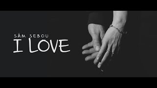 Video Sám Sebou - I LOVE