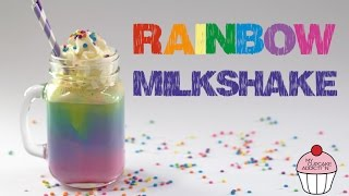 RAINBOW Milkshake Recipe | Unicorn Week @ My Cupcake Addiction