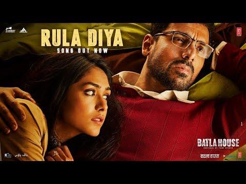 BATLA HOUSE: Rula Diya | John Abraham, Mrunal Thakur | Ankit Tiwari,Dhvani Bhanushali, Prince Dubey