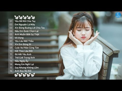 Những Ca Khúc Nhạc Trẻ Hay Nhất 2018 - Liên Khúc Nhạc Trẻ Tuyển Chọn Hay Nhất Hiện Nay - Thời lượng: 2:20:05.