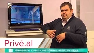 "PERFUNDIMISHT ""KAFENEJA JONE"" PERMBYLL KAPITULLIN 9 VJEÇAR"