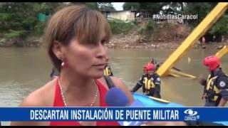 CASANARE CONTINÚA EN EMERGENCIA POR LA CAÍDA DEL PUENTE EL CHARTE