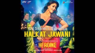 Nonton Halkat Jawani (Heroine) - Sunidhi Chauhan (2012) *Full Song* HD Film Subtitle Indonesia Streaming Movie Download