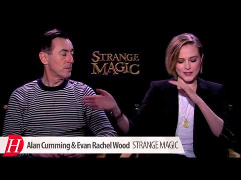 Alan Cumming And Evan Rachel Wood Talk STRANGE MAGIC
