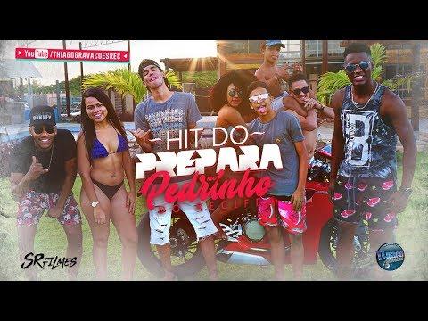 MC PEDRINHO - HIT DO PREPARA - CLIPE OFICIAL