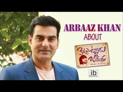 Arbaaz Khan about Kittu Unnadu Jagratha