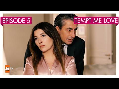 Tempt me Love - Episode 5