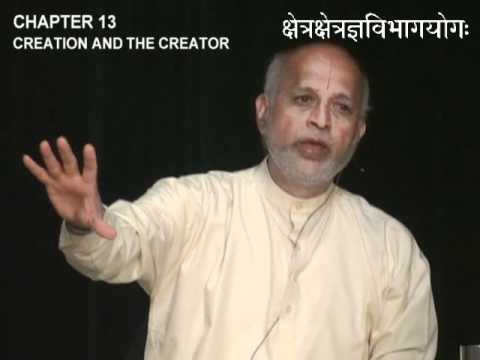 Bhagavad Gita Chapter 13: Creation and the Creator