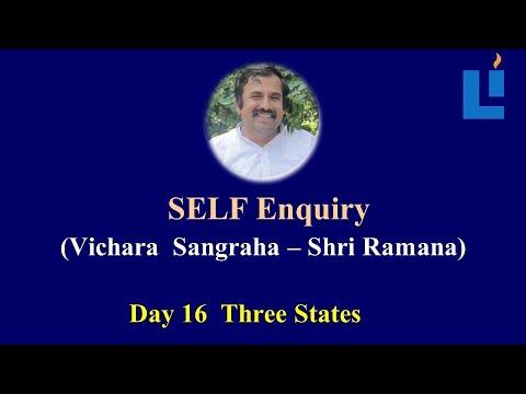 Three States D16 #vicharasangraha #selfenquiry #vicharamarg #advaita