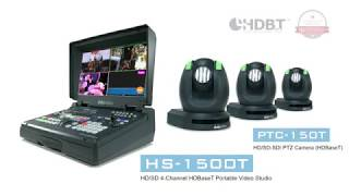 【Official】「HS-1500T」HDBaseT Mobile Studio and「PTC-150T」HDBaseT PTZ  Camera