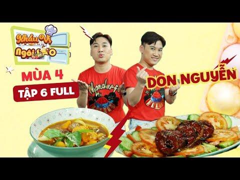 Khẩu Vị Ngôi Sao mùa 4   Tập 6   Don Nguyễn lên án gay gắt Hoàng Rapper vì tính ham ăn - Thời lượng: 25 phút.
