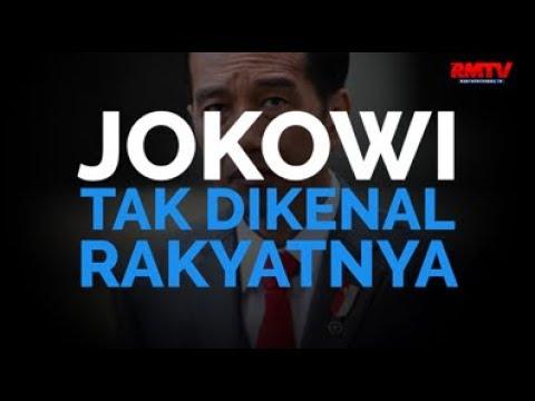 Jokowi Tak Dikenal Rakyatnya