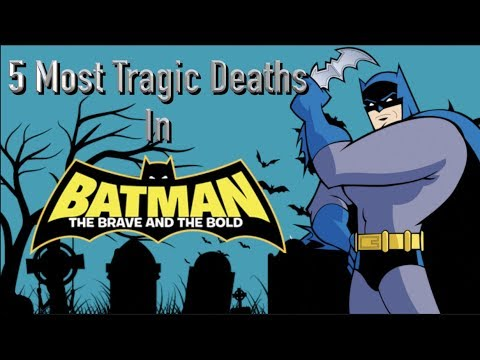 5 Most Tragic Deaths In Batman The Brave And The Bold